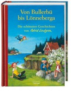 """Astrid Lindgren """"Von Bullerbü bis Lönneberga"""""""