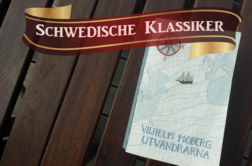 """Auswandern aus Schweden - Thema des schwedischen Klassikers """"Die Auswanderer"""" von Vilhelm Moberg"""