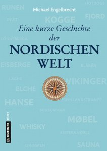 """Cover von """"Eine kurze Geschichte der nordischen Welt"""""""