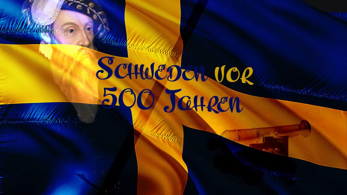 Schweden vor 500 Jahren