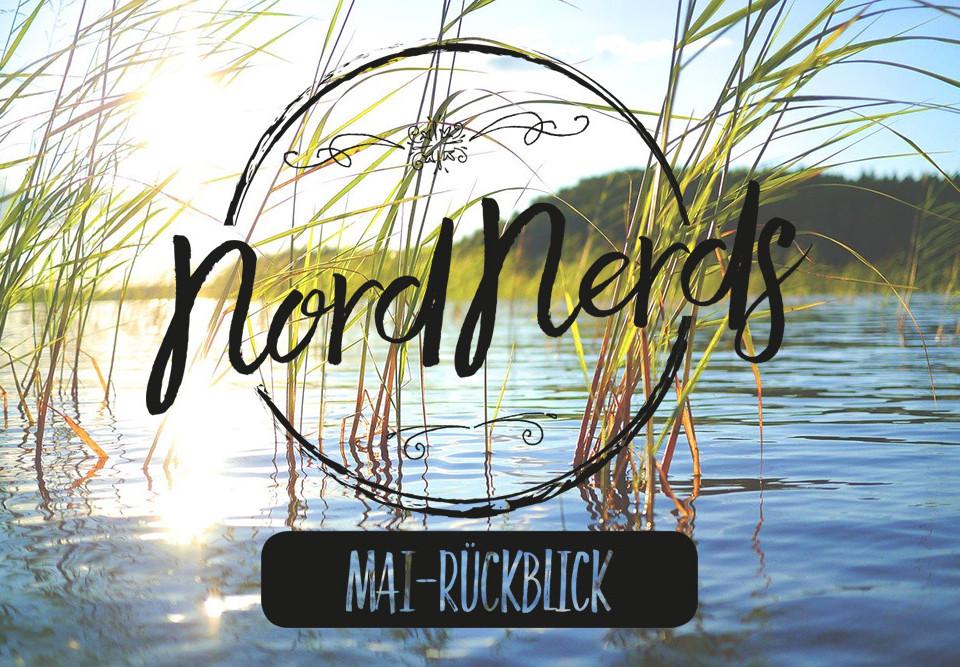 NordNerds-Monatsrückblick Mai 2020